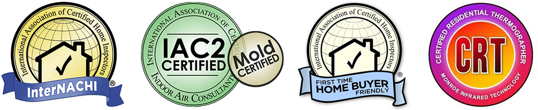Certification Logos: InterNACHI certified, International Association of Certified Indoor Air Consultants (IAC2) Mold Certified, InterNACHI First Time Home Buyer Friendly, Certified Residential Thermographer (CRT) certified.